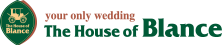 ザ・ハウス・オブ ブランセ|茨城県つくば市の結婚式場 完全貸切のプライベートウエディング